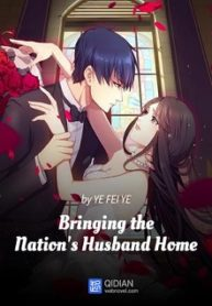Bringing the Nation's Husband Home-BoxNovel