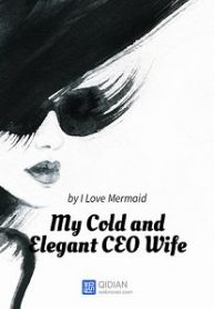my-cold-and-elegant-ceo-wife