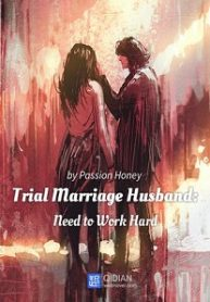 Trial-Marriage-Husband-Need-to-Work-Hard