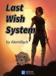Last-Wish-System