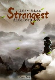 Strongest-Abandoned-Son