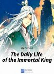 The-Daily-Life-of-the-Immortal-King