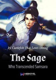 the-sage-who-transcended-samsara