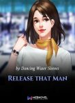 release-that-man-BOXNOVEL