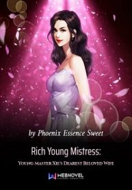 rich-young-mistress-young-master-xies-dearest-beloved-wife
