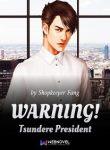 WARNING!-Tsundere-President