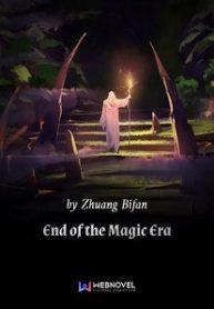 end-of-the-magic-era