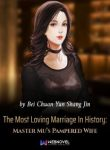 the-most-loving-marriage-in-history-master-mus-pampered-wife