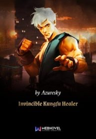 Invincible-Kungfu-Healer