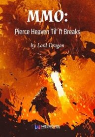 mmo-pierce-heaven-til-it-breaks