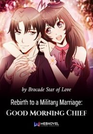 Rebirth-to-a-Military-Marriage-Good-Morning-Chief