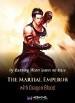 The-Martial-Emperor-with-Dragon-Blood