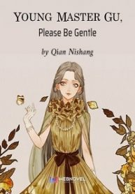 young-master-gu-please-be-gentle