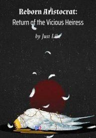 Reborn-Aristocrat-Return-of-the-Vicious-Heiress