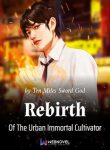rebirth-of-the-urban-immortal-cultivator