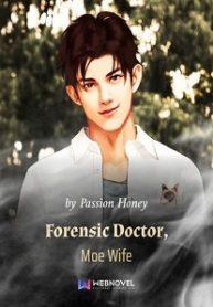 Forensic-Doctor-Moe-Wife