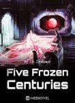 five-frozen-centuries
