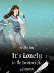 its-lonely-to-be-invincible