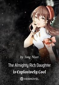 the-almighty-rich-daughter-is-explosively-cool