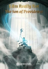 i-am-really-not-the-son-of-providence