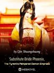 substitute-bride-phoenix-the-tyrant's-pampered-demon-empress