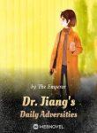 dr-jiangs-daily-adversities