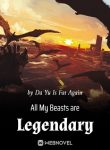 All-My-Beasts-are-Legendary