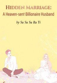 Hidden-Marriage-A-Heavensent-Billionaire-Husband