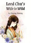 Lord-Chus-Wife-is-Wild