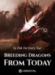 Breeding Dragons From Today