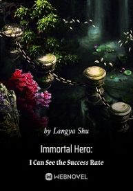 Immortal-Hero-I-Can-See-the-Success-Rate