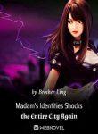 Madams-Identities-Shocks-the-Entire-City-Again