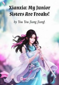 xianxia-my-junior-sisters-are-freaks