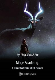 mage-academy-i-have-infinite-skill-points